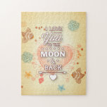 I Love You To The Moon And Back Jigsaw Puzzle