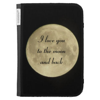 I love you to the moon and back kindle case