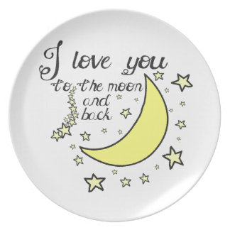 I love you to the moon and back melamine plate