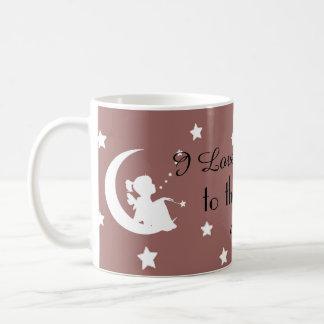 I love you to the moon and back!  Moon and Stars Coffee Mug