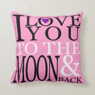 I Love You to the Moon and Back Pink Throw Pillow
