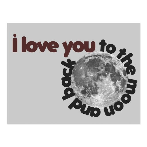 I Love you to the moon and back Postcard