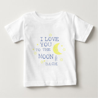 I Love You to the Moon and Back Quote - Blue Baby T-Shirt