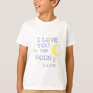 I Love You to the Moon and Back Quote - Blue T-Shirt