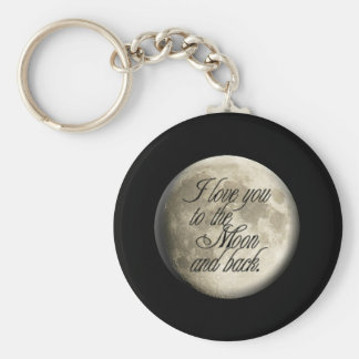 I Love You to the Moon and Back Realistic Lunar Basic Round Button Keychain