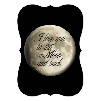 I Love You to the Moon and Back Realistic Lunar Card