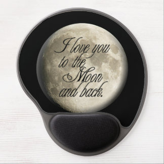 I Love You to the Moon and Back Realistic Lunar Gel Mouse Pad