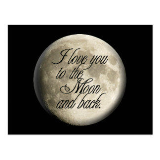 I Love You to the Moon and Back Realistic Lunar Postcard