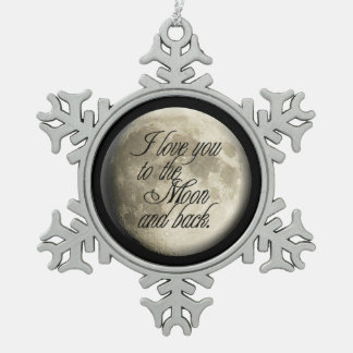 I Love You to the Moon and Back Realistic Lunar Snowflake Pewter Christmas Ornament