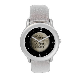 I Love You to the Moon and Back Realistic Lunar Wristwatches