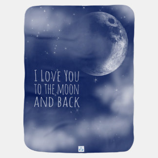 I love you to the moon and back receiving blanket