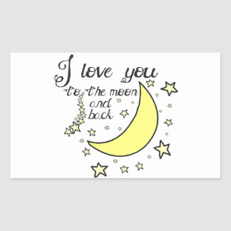 I love you to the moon and back rectangular sticker
