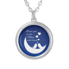 I Love You to the Moon and Back Silver Plated Necklace at Zazzle