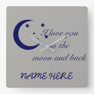 I Love You To The Moon And Back Square Wall Clock