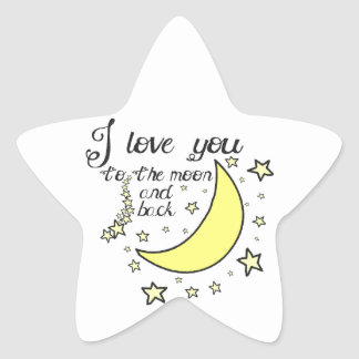 I love you to the moon and back star sticker