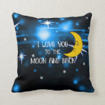 I Love You to the Moon and Back--Starry Sky Throw Pillow
