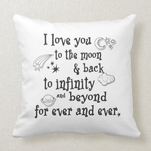 I love you to the moon and back throw pillow Zazzle