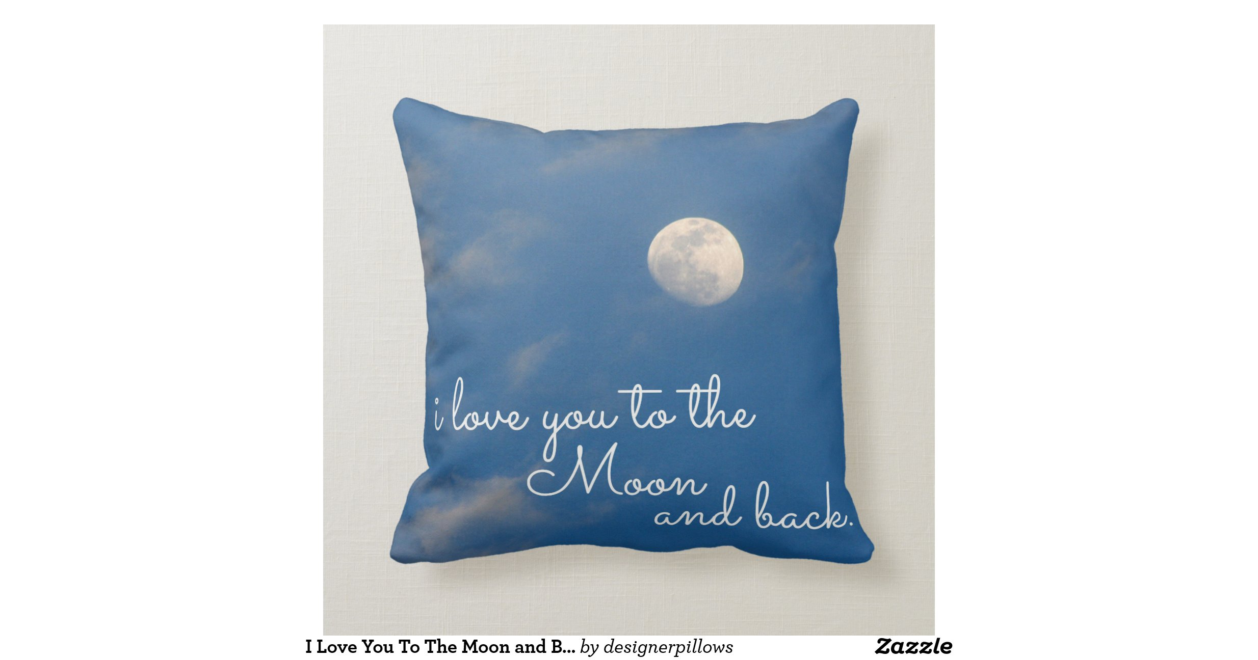 Throw Pillows Tuesday Morning I Love You To The Moon And Back Throw Pillows R7856Fa0C16C64F1E8178F35Dd771Ae12 I5Fqz 8Byvr 1200