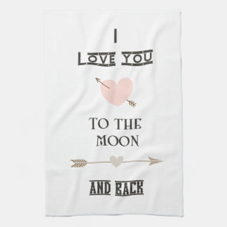 I love you to the moon and back towel