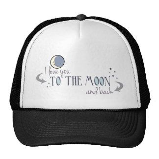 I Love You to the Moon and Back Trucker Hat