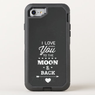 I Love You To The Moon And Back Typography OtterBox Defender iPhone 8/7 Case