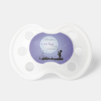 I Love You to the Moon and Back-Unique Gifts Baby Pacifier