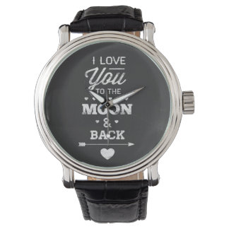 I Love You To The Moon And Back Watches