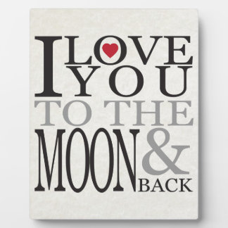I LOVE YOU TO THE MOON & BACK PLAQUE