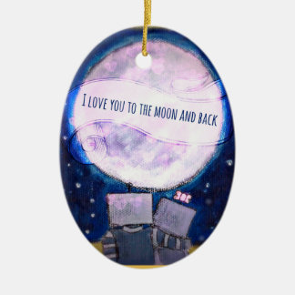 I Love You To The Moon & Back Robots Christmas Ornaments