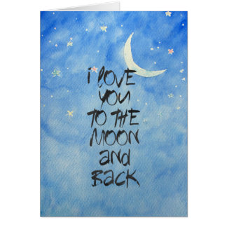 I Love You to the moon Watercolor Card