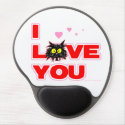 """I Love You"" Tuff Kitty Cat Lover Gift Gel Mouse Pad"