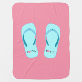 I Love You Turquoise Flip Flops Pink Baby Blanket