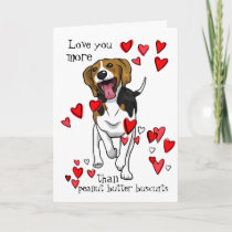 I Love You Valentine Peanut Butter Beagle  Card