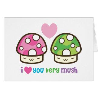 i love you very mush card