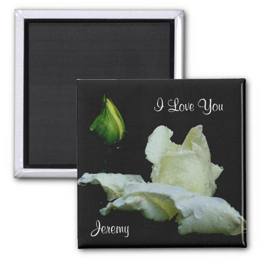 I Love You White Rosebud Customizable Magnet