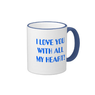 I LOVE YOU WITH ALL MY HEART! RINGER MUG