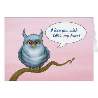 I love you with OWL my heart Greeting Card