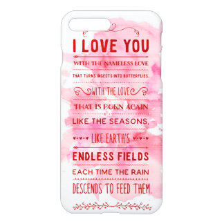 """""""I Love You With The Nameless Love…"""" Funky Chic iPhone 7 Plus Case"""