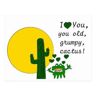 I love you, you old grumpy cactus! postcard