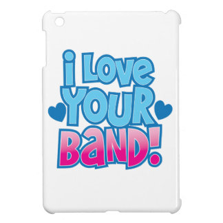 I love your BAND Cover For The iPad Mini
