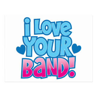 I love your BAND Postcard