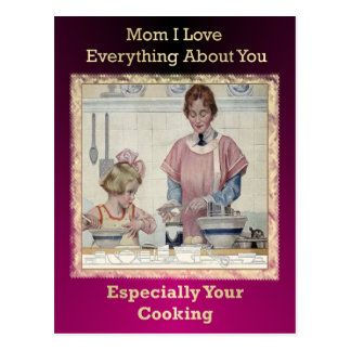 I Love Your Cooking Mom Postcard