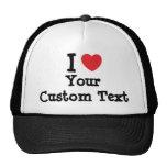 I love Your Custom Text heart T-Shirt Hats