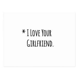i love your girlfriend.png postcard