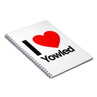 i love yowled note book