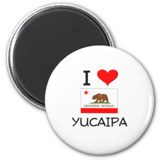 I Love YUCAIPA California 2 Inch Round Magnet