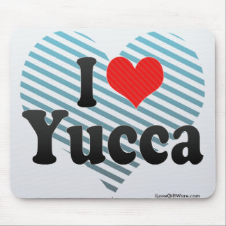 I Love Yucca Mouse Pads
