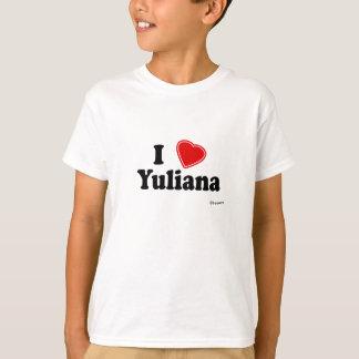 I Love Yuliana T-Shirt