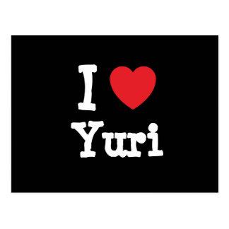 I love Yuri heart T-Shirt Post Card
