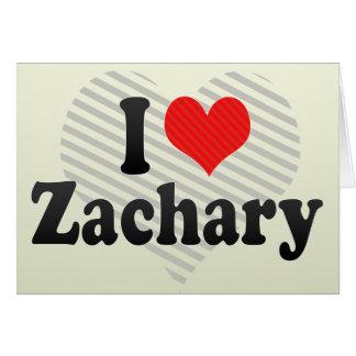 I Love Zachary Greeting Cards